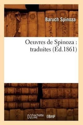 Oeuvres de Spinoza: Traduites (Ed.1861)