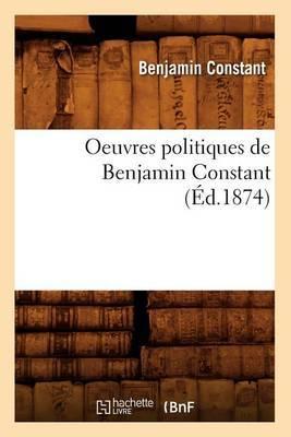 Oeuvres Politiques de Benjamin Constant