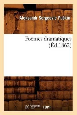 Poemes Dramatiques (Ed.1862)
