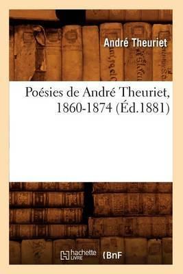 Poesies de Andre Theuriet, 1860-1874 (Ed.1881)