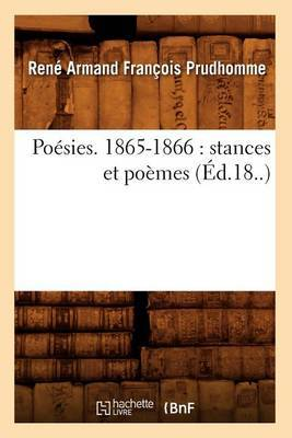 Poesies. 1865-1866: Stances Et Poemes (Ed.18..)