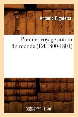 Premier Voyage Autour Du Monde (Ed.1800-1801)