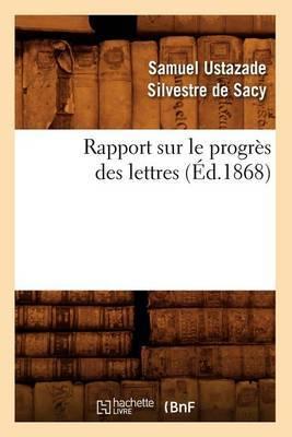 Rapport Sur Le Progres Des Lettres (Ed.1868)