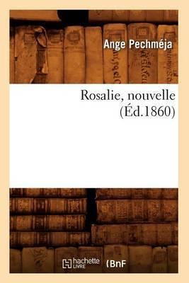 Rosalie, Nouvelle, (Ed.1860)