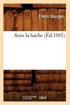 Sous La Hache (Ed.1885)