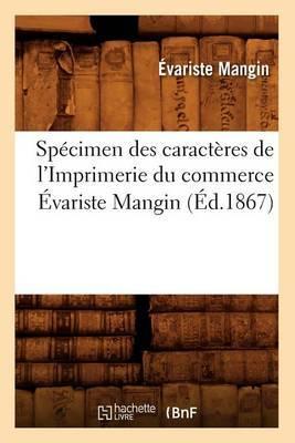 Specimen Des Caracteres de L'Imprimerie Du Commerce Evariste Mangin