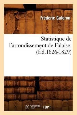 Statistique de L'Arrondissement de Falaise, (Ed.1826-1829)