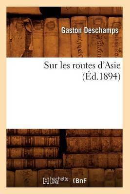 Sur Les Routes D'Asie (Ed.1894)