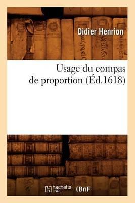 Usage Du Compas de Proportion (Ed.1618)