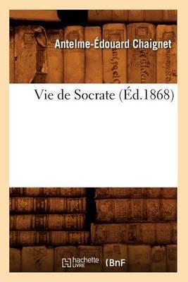Vie de Socrate (Ed.1868)