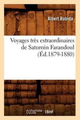 Voyages Tres Extraordinaires de Saturnin Farandoul