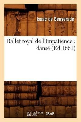 Ballet Royal de L'Impatience: Danse (Ed.1661)