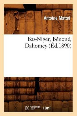 Bas-Niger, Benoue, Dahomey (Ed.1890)