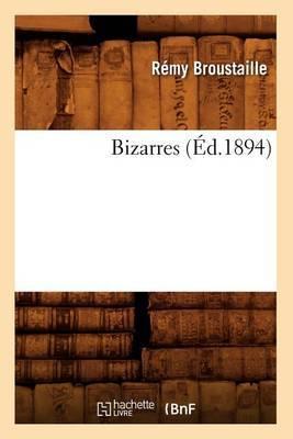 Bizarres (Ed.1894)