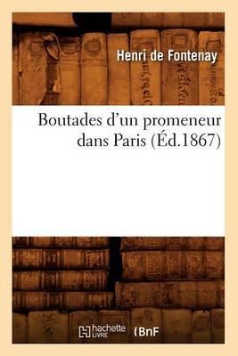 Boutades D'Un Promeneur Dans Paris (Ed.1867)