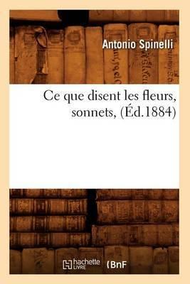 Ce Que Disent Les Fleurs, Sonnets, (Ed.1884)