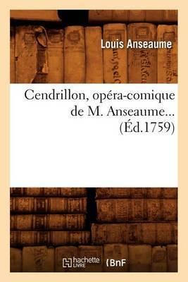Cendrillon, Opera-Comique de M. Anseaume... (Ed.1759)