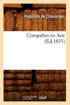 Conquetes En Asie (Ed.1855)