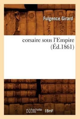 Corsaire Sous L'Empire (Ed.1861)