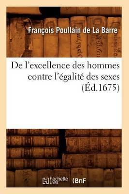 de L'Excellence Des Hommes Contre L'Egalite Des Sexes