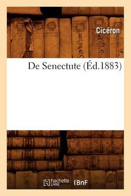 de Senectute (Ed.1883)