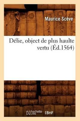 Delie, Object de Plus Haulte Vertu (Ed.1564)