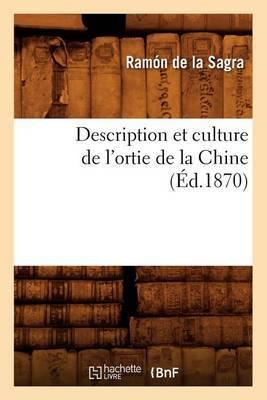 Description Et Culture de L'Ortie de La Chine (Ed.1870)