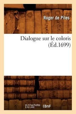 Dialogue Sur Le Coloris (Ed.1699)