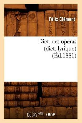 Dict. Des Operas (Dict. Lyrique)
