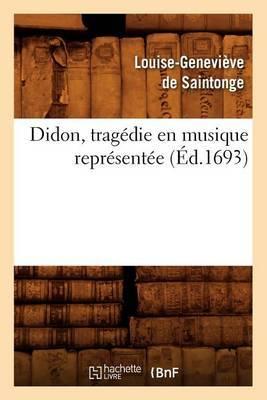 Didon, Tragedie En Musique Representee (Ed.1693)