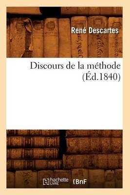 Discours de la M�thode (�d.1840)