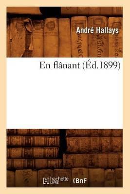 En Flanant (Ed.1899)