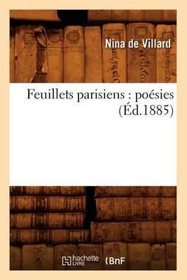Feuillets Parisiens: Poesies (Ed.1885)