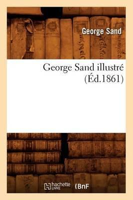 George Sand Illustre (Ed.1861)