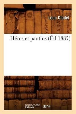 Heros Et Pantins (Ed.1885)