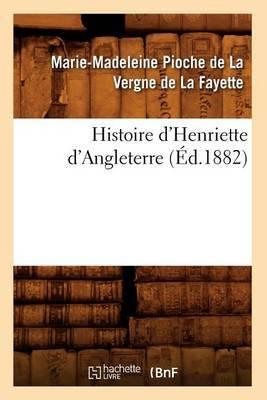 Histoire D'Henriette D'Angleterre (Ed.1882)