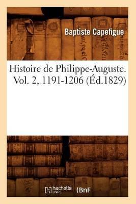 Histoire de Philippe-Auguste. Vol. 2, 1191-1206 (Ed.1829)