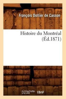 Histoire Du Montreal,