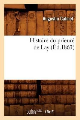 Histoire Du Prieure de Lay