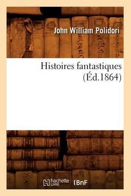 Histoires Fantastiques (Ed.1864)