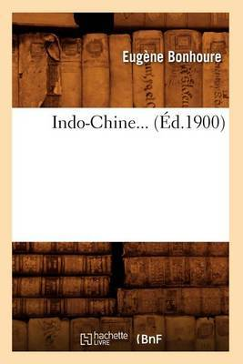 Indo-Chine... (Ed.1900)