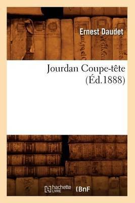 Jourdan Coupe-Tete (Ed.1888)