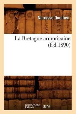 La Bretagne Armoricaine (Ed.1890)