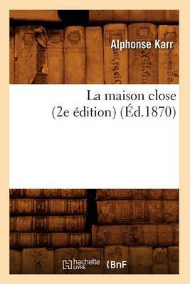 La Maison Close (2e Edition)