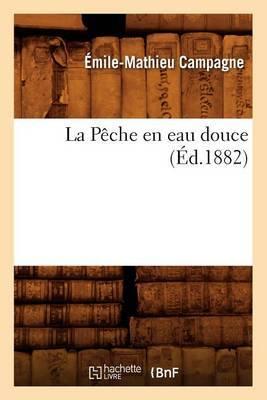 La Peche En Eau Douce, (Ed.1882)