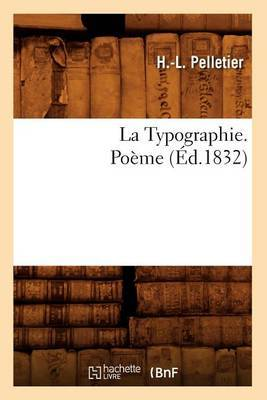 La Typographie. Poeme (Ed.1832)