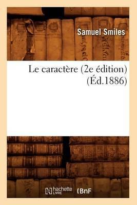 Le Caractere (2e Edition) (Ed.1886)
