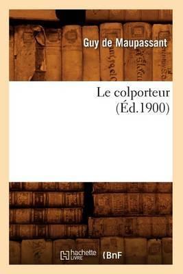 Le Colporteur (Ed.1900)