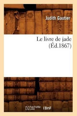 Le Livre de Jade (Ed.1867)