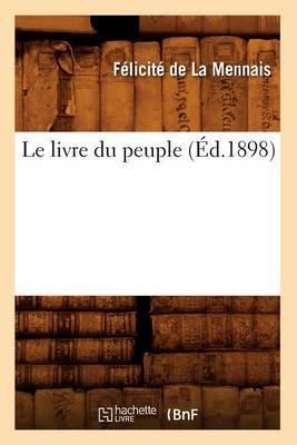 Le Livre Du Peuple (Ed.1898)